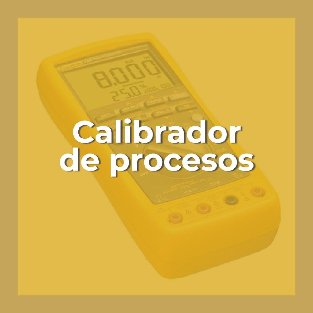 Calibradores de procesos